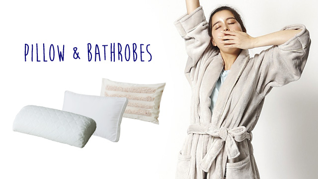 Pillow & Bathrobes