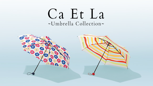 Ca Et La ~Umbrella Collection~