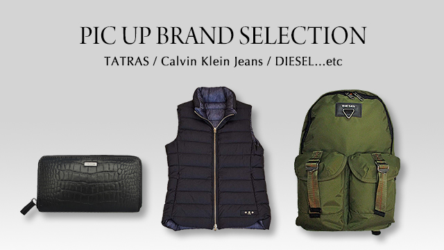 PIC UP BRAND SELECTION - TATRAS / Calvin Klein Jeans / DIESEL...etc