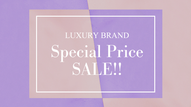 LUXURY BRAND Special Price SALE!!