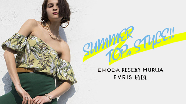 SUMMER TOPs STYLE!!