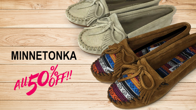 【週末限定】ALL 50% OFF ~ MINNETONKA ~