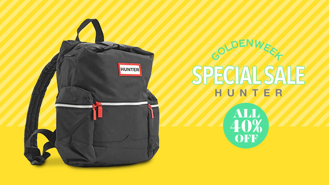 【GOLDENWEEK SPECIAL SALE】ALL 40%OFF - HUNTER -