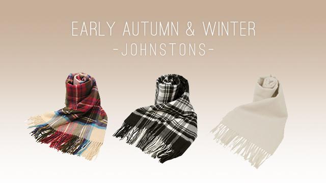 3409cbdf361 Early Autumn & Winter ~JOHNSTONS~
