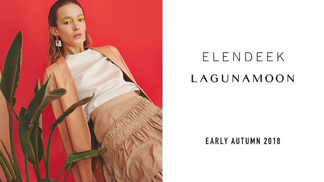 EARLY AUTUMN 2018 - LAGUNAMOON/ELENDEEK -