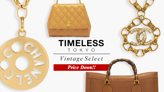 【Price Down!!】TIMELESS TOKYO - Vintage Select -