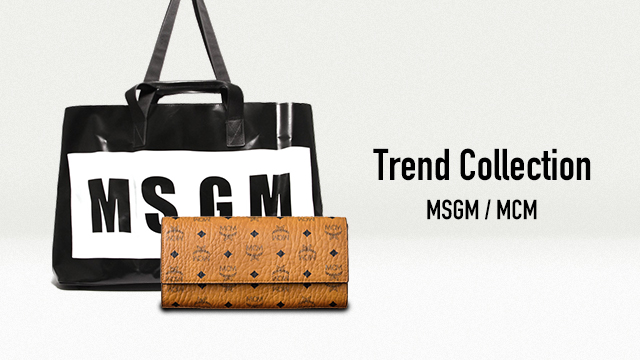 Trend Collection ~MSGM / MCM ~