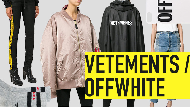 LUXURY BRAND BUYING SELECT - VETEMENTS / OFF-WHITE -